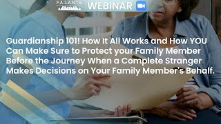 Guardianship 101! How It All Works and How You Can Make Sure to Protect Your Family Member
