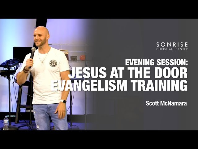 Jesus at the Door // Scott McNamara // Evening Session // 4-10-19