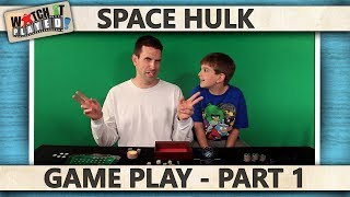 Space Hulk - Game Play 1