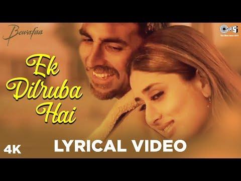 Ek Dilruba Hai Lyrical - Bewafaa | Udit Narayan | Akshay Kumar, Kareena Kapoor, Anil Kapoor