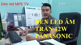 Thông số kỹ thuật Đèn Led Panasonic cần biết trước khi sử dụng | Đèn led âm trần 12w Panasonic