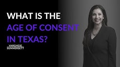 What is the age of consent in Texas?