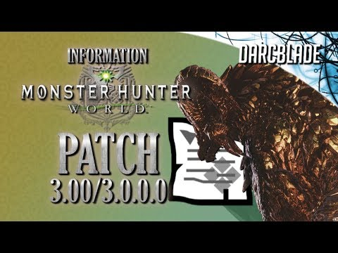 Patch 3.00 / 3.0.0.0 Information : Monster Hunter World