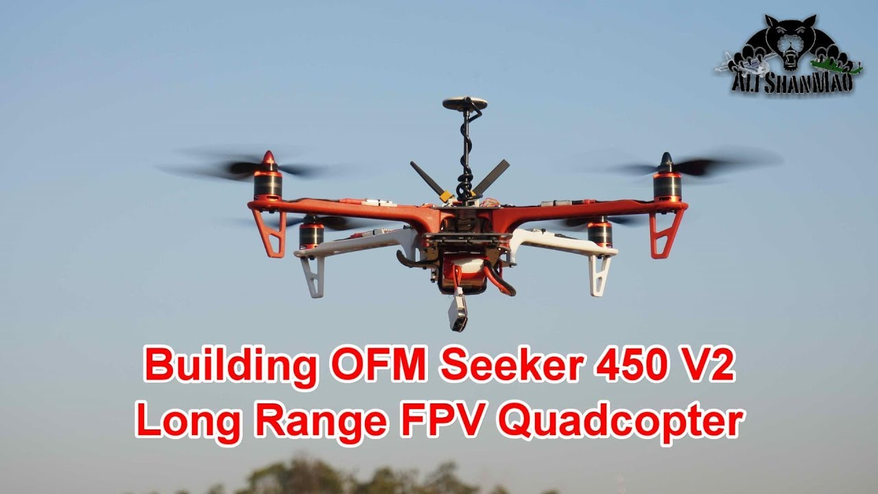 Building the OFM Seeker 450 V2 Long Range FPV Quadcopter
