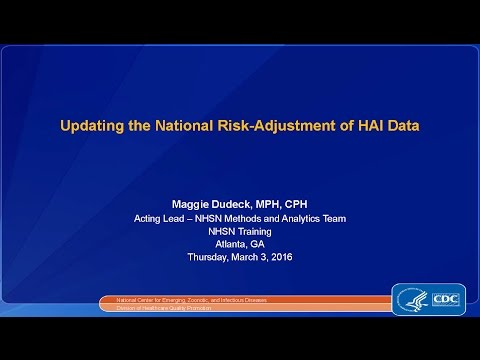 2016 NHSN - Updating the National Risk-adjustment of HAI Data