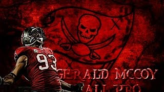 Gerald McCoy | 2013 All Pro Season | 2014Training Camp Non Hold Out