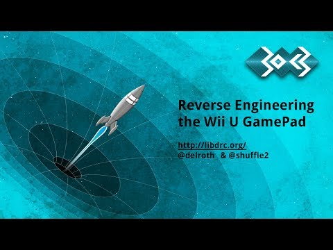 Reverse Engineering The Wii U Gamepad with Delroth and Shuffle