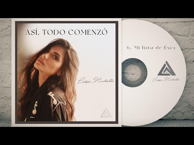Luisa Nicholls - Mi Lista De Exes (Video Lyric)