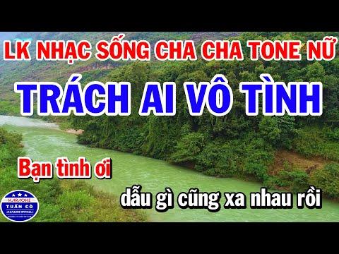 Karaoke Liên Khúc Nhạc Sống Cha Cha Dân Ca Tone Nữ - Trách Ai Vô Tình | Hình Bóng Quê Nhà