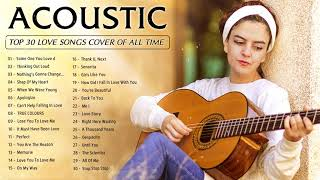 Greatest Acoustic Love Songs Cover - Acoustic Cover Popular Songs - Best Romantic Guitar Songs