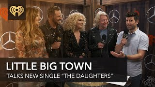 "Little Big Town Opens Up About 'Empowering' New Single ""The Daughters"" Video"