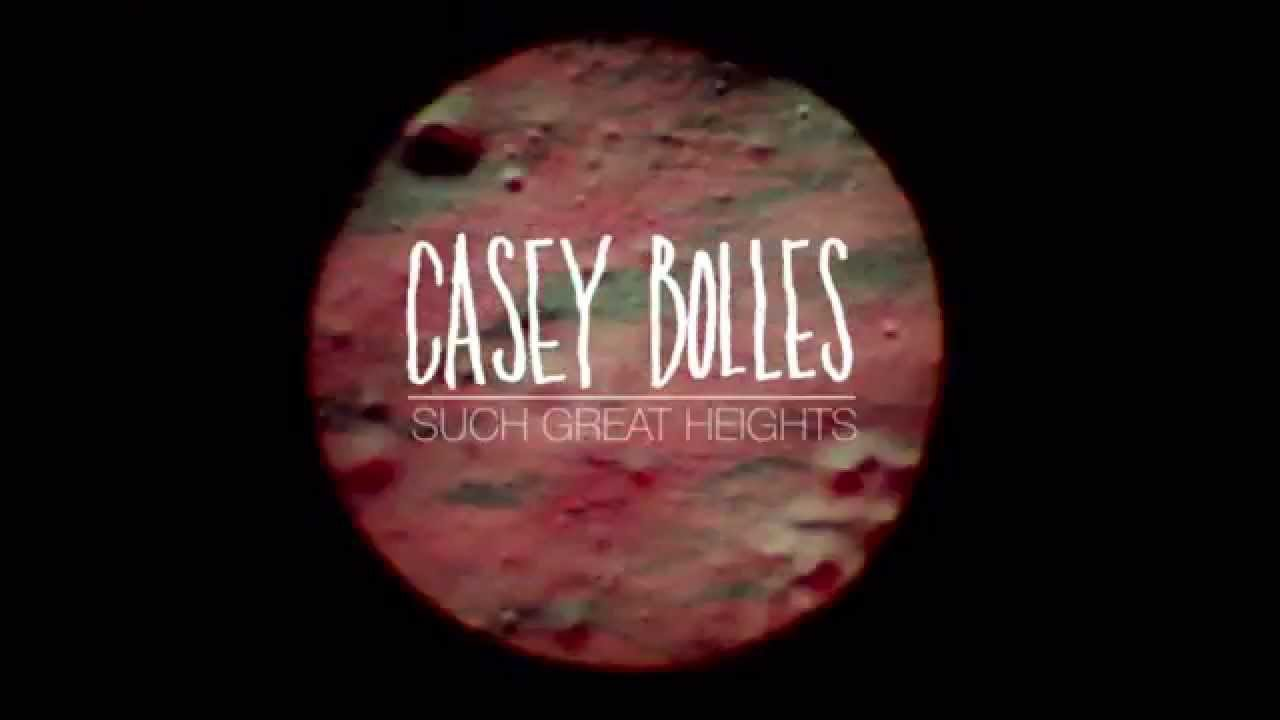 Casey Bolles Quot Such Great Heights Quot Orig Performed By The