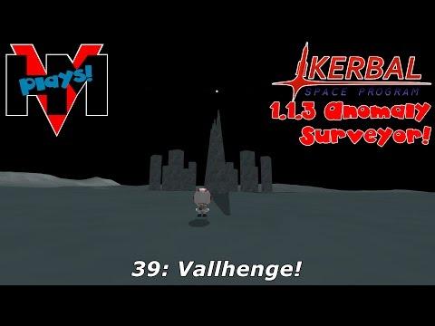 HMV Plays KSP 1.1.3 Anomaly Surveyor! 38: Vallhenge!