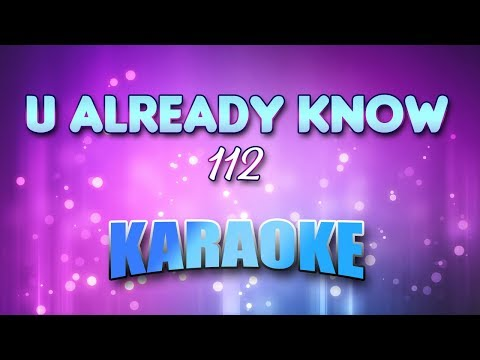112 - U Already Know (Karaoke version with Lyrics)