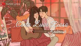 Download lagu Lirik lagu Cinta Luar Biasa Andmesh by Tumblr Lyrics