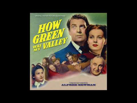 How Green Was My Valley | Soundtrack Suite (Alfred Newman)