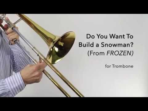 TROMBONE – Do You Want to Build a Snowman?