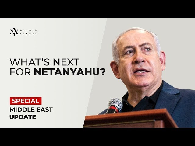 Amir Tsarfati: Special Middle East Update: What's Next for Netanyahu?