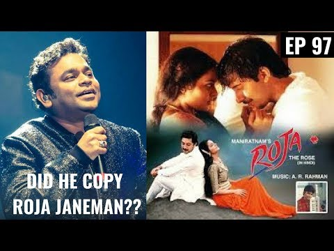Did AR RAHMAN copy ROJA JANEMAN?? Copied Music in Bollywood|| EP 97