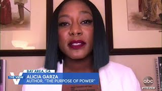 Black Lives Matter Co-Founder Alicia Garza Explains How the Movement Has Evolved | The View