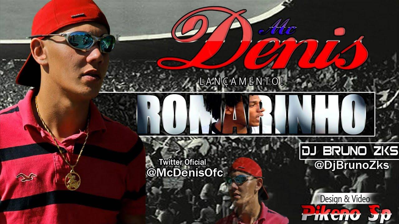 ROMARINHO ( CORINTHIANS ) ' DJ BRUNO ZKS