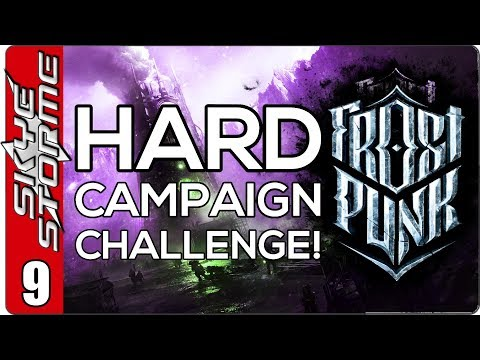 Frostpunk Hard Campaign Challenge  EP 9 THE FINAL STORM  HARD MODE PWNED!
