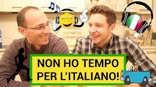 Non Hai Tempo Per Imparare l'Italiano? Nessun Problema!| Imparare l'Italiano