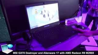 MSI GX70 Destroyer Dell Alienware 17 AMD Radeon R9 M290X