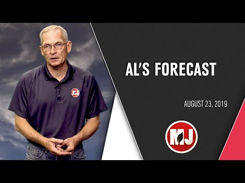 Al's Forecast | August 23, 2019