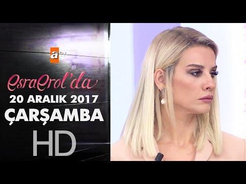 Esra Erol'da 20 Aralık 2017 Çarşamba - 508  Bölüm