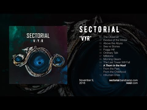 """Sectorial """"A Thorn in the Hoof"""" (2018, """"VYR"""", Official Stream) Mp3"""