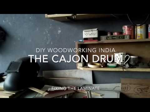 The making of the cajon drum - DIY woodworking India