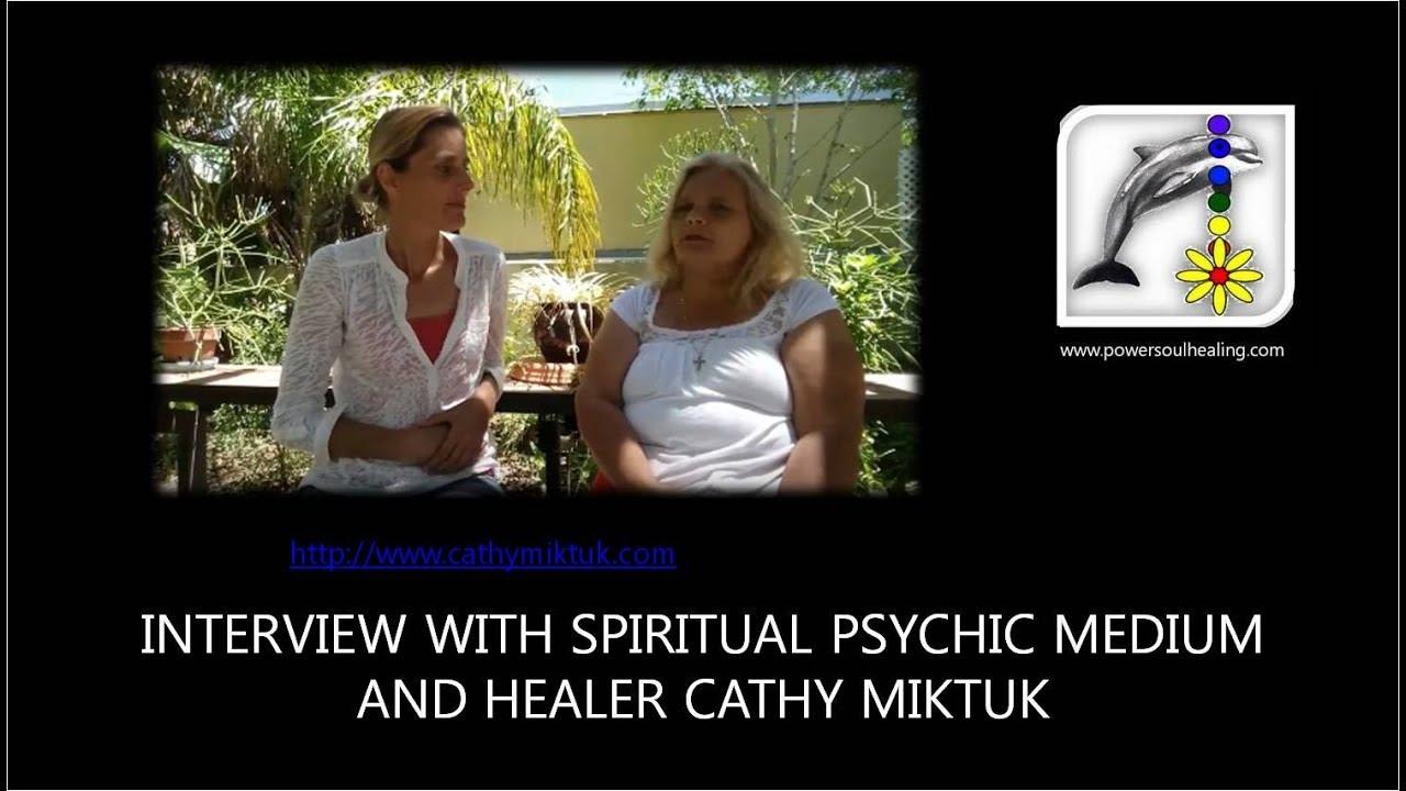 Interview with Spiritual Psychic Medium and Healer Cathy Miktuk