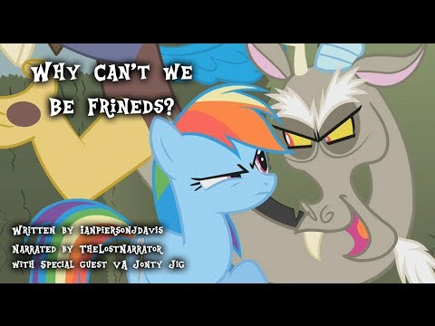 Why Can't We Be Friends? [MLP Fanfic Reading] (Slice of Life)