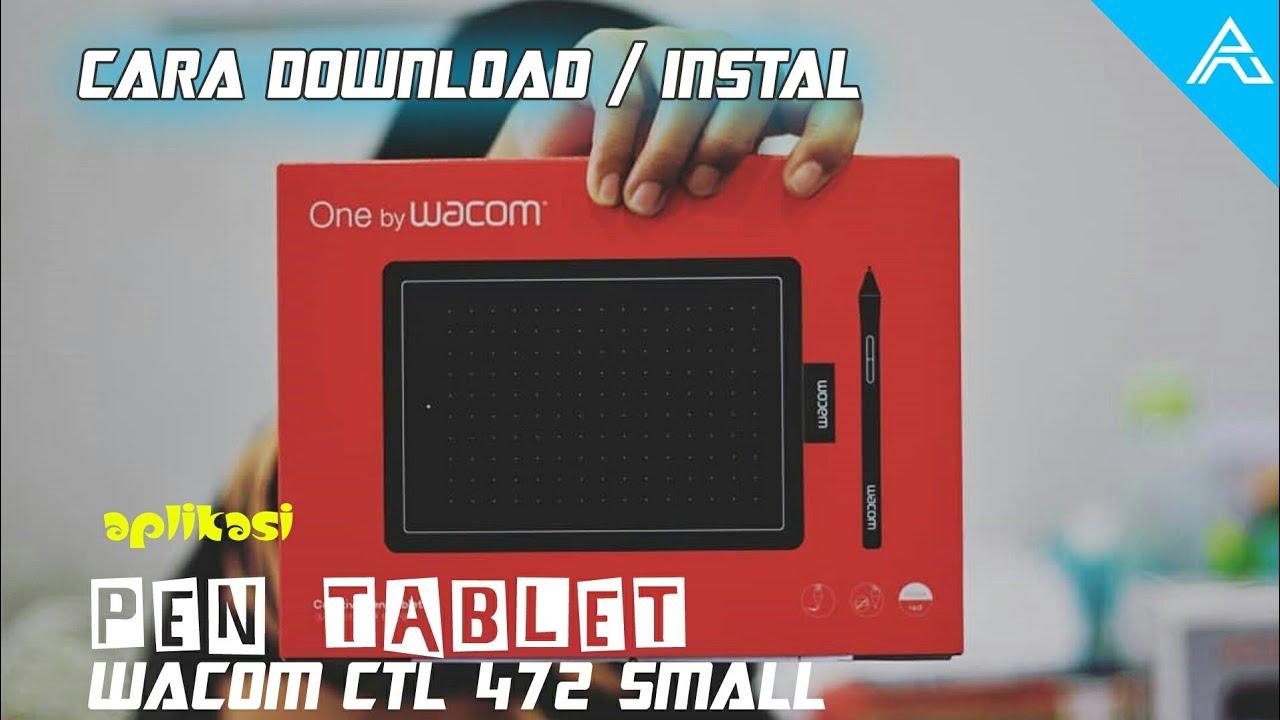 Cara download dan instal aplikasi pen tablet WACOM CTL 472 SMALL
