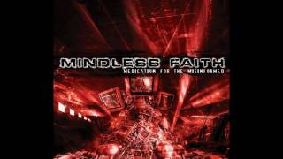 Watch Mindless Faith Red Lines video