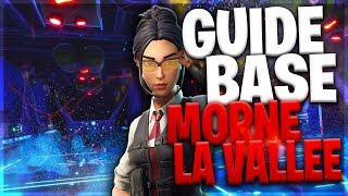 GUIDE BASE MORNE THE VALLEY #2 Fortnite Save the World