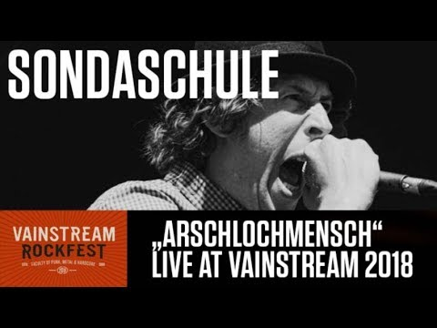 Sondaschule | Arschlochmensch | Official Live Video | Vainstream 2018