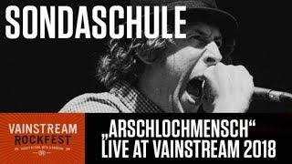 Sondaschule   Arschlochmensch  Official Live Video   Vainstream 2018