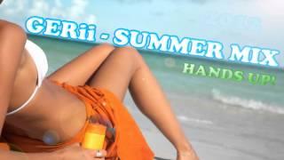 Gerii - Summer Mix 2012 (Hands Up!) 148BPM