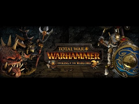 Total War: WARHAMMER - The King and the Warlord: Todo lo que necesitas saber. |