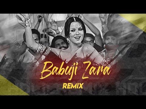Babuji Zara Dheere Chalo Remix Saurabh Gosavi| Bollywood Hindi Item DJ Songs 2019