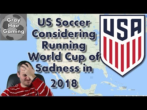 US Soccer Considering Running a World Cup of Sadness with Teams Who Didn't Qualify for Russia 2018