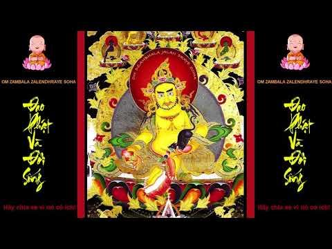 Nghe thần chú này giúp tài lộc đầy nhà | bình an may mắn Yellow Jambhala: Quý vị có nhu cầu lấy file mp3 xin comment email ở phía dưới! Xem trọn các Chú Thần Tài tại đây : https://goo.gl/SSJPk9 Hoàng Tài Thần là hóa thân của Bảo Sanh Như Lai (Ratnasambhava) ngự tại Bắc phương trong Mandala tượng trưng Bình Đẳng Tánh Trí . Hoàng Tài Thần có 8 vị thần tướng vận chuyển về tài và Tứ Đại Thiên Vương theo hộ Pháp .  OM ZAMBALA ZALENDHRAYE SOHA  Bạch Tài Thần là hóa thân từ giọt nước mắt bên phải của Ngài Quán Thế Âm Bồ Tát (Tara Độ Mẫu là hóa thân từ giọt nước mắt bên trái), Bạch Tài Thần có 4 vị Đồ Cát Ni (Dakini), hộ trợ , vận chuyển về tài lộc .  Hỏa Tài Thần là hóa thân của Ngài Kim Cang Tát Đỏa (Vajrasattva)  Hắc Tài Thần là hóa thân của A Súc Bệ (Akshobyah) Diệu Sắc Thân Như Lai , ngự tại hướng đông của Mandala tượng trưng Đại Viên Chủng Trí .  Lục Tài Thần là hóa thân của 1 trong Tứ Đại Thiên Vương .  Nếu Bạn có trì Chú của Chư Vị này , trước nên trì Kim Cang Tát Đỏa bách tự minh chú hay Đại Bi hoặc các thần chú linh cảm của Quán Thế Âm thì công năng sẻ tăng rất nhiều . Nếu chỉ thuần túy cầu xin tài lộc , chỉ trì tâm chú của Hoàng và Hắc Tài Thần là đủ rồi . Thần chú hoàng thần tàiYellow Jambhala Yellow Jambhala  Đăng kí kênh để xem nhiều video hơn nhé! https://goo.gl/16BHYD
