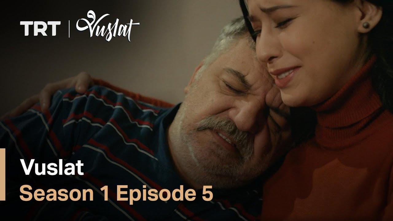 Download Vuslat - Season 1 Episode 5 (English Subtitles)