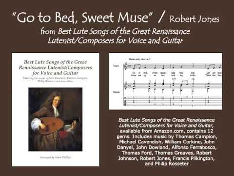 """""""Go to Bed, Sweet Muse"""" by Robert Jones (voice and guitar)"""