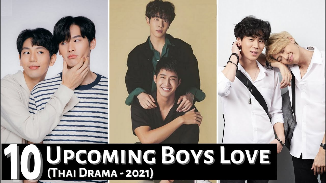 Download [Top 10] Most Anticipated Boys Love Thai Drama 2021   New Upcoming BL Thai Series 2021