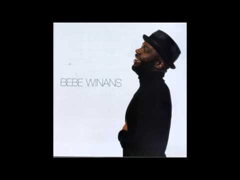 Bebe Winans If you say