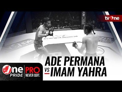 [HD] Ade Permana vs Imam Yahra - One Pride Pro Never Quit #21