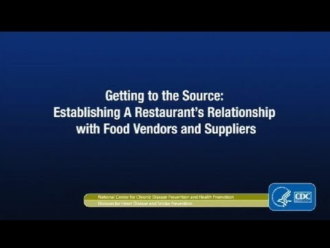 Getting to the Source: Establishing A Restaurant's Relationship with Food Vendors and Suppliers